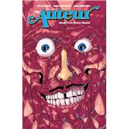 The Auteur 2 by Spears, Rick; Callahan, James, 9781620102602