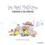 Las tres mellizas vamos a la nieve by Capdevila, Roser; Company, Merçe, 9788416012602