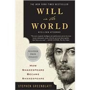 Will in the World by Greenblatt, Stephen, 9780393352603