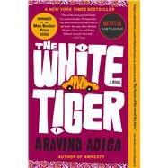 The White Tiger A Novel by Adiga, Aravind, 9781416562603