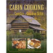 Cabin Cooking by Fiduccia, Kate, 9781634502603