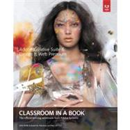 Adobe Creative Suite 6 Design &Web Premium Classroom in a Book by Adobe Creative Team, 9780321822604