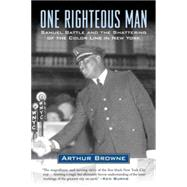 One Righteous Man by Browne, Arthur, 9780807012604