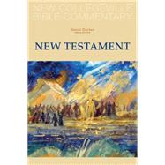 New Collegeville Bible Commentary : New Testament by Durken, Daniel, 9780814632604