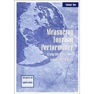 Measuring Tourism Performance by Huan, Tzung-Cheng; O'Leary, Joseph, 9781571672605