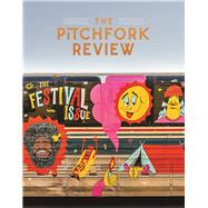 The Pitchfork Review Issue #10 (Summer) by Unknown, 9780997562606