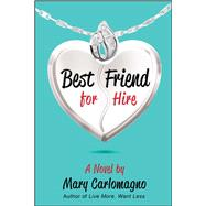 Best Friend for Hire by Carlomagno, Mary, 9781682612606