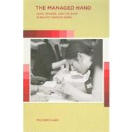 The Managed Hand by Kang, Miliann, 9780520262607