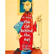 Dr. Seuss: The Cat Behind the Hat by Smith, Caroline M., 9781449432607
