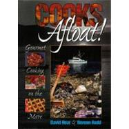 Cooks Afloat! : Gourmet Cooking on the Move by Hoar, David, 9781550172607