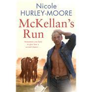 Mckellan's Run by Hurley-moore, Nicole, 9781760292607