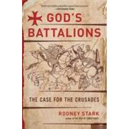God's Battalions by Stark, Rodney, 9780061582608