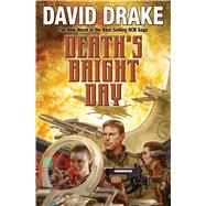 Death's Bright Day by Drake, David, 9781481482608