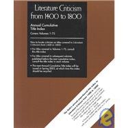 Literature Criticism from 1400-1800 Cumulative Title Index by Unknown, 9780787652609