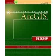 Getting to Know ArcGIS: Desktop Version 10.0 by Ormsby, Tim, 9781589482609