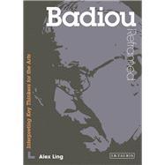 Badiou Reframed by Ling, Alex, 9781780762609