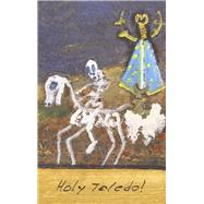 Holy Toledo! by Clegg, John, 9781784102609