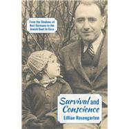 Survival and Conscience by Rosengarten, Lillian, 9781935982609