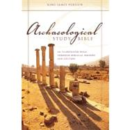 Archaeological Study Bible : Illustrated Walk Through Biblical History and Culture by Walter C. Kaiser, Jr. and Duane Garrett, 9780310942610