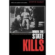 When the State Kills by Sarat, Austin, 9780691102610