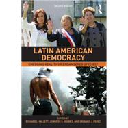 Latin American Democracy: Emerging Reality or Endangered Species? by Millett; Richard L., 9780415732611