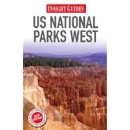 Insight Guides US National Parks West by Apa Publications; Soper, Paula, 9789812822611