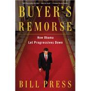 Buyer's Remorse by Press, Bill, 9781476792613