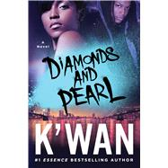 Diamonds and Pearl by K'wan, 9781250102614
