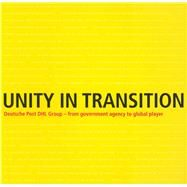 Unity in Transition Deutsche Post Dhl Group by Maschke, Walter, 9783731902614