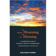 From Mourning to Morning by Schreiber, Simeon, 9789655242614