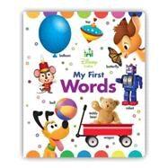 Disney Baby My First Words by Disney Book Group; Disney Storybook Art Team, 9781484752616