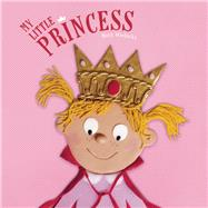 My Little Princess by Wielockx, Ruth, 9781605372617