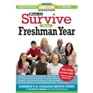 How to Survive Your Freshman Year Fifth Edition by Bernstein, Mark W.; Kaufmann, Yadin; Silverman, Scott; Northcutt, Frances, 9781933512617