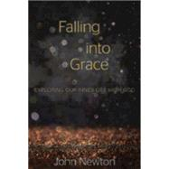 Falling into Grace by Newton, John, 9780819232618