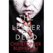 The Lesser Dead by Buehlman, Christopher, 9780425272619