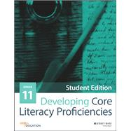 Developing Core Literacy Proficiencies, Grade 11 by Odell Education, 9781119192619