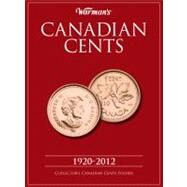 Canadian Cents 1920-2012 : Collector's Canadian Cents Folder by Warman's, 9781440232619
