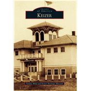 Keizer by Wild, Tammy; Keizer Heritage Museum, 9781467132619