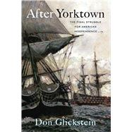 After Yorktown by Glickstein, Don, 9781594162619