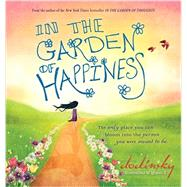 In the Garden of Happiness by Dodinsky; G., Ignacio, 9781492602620