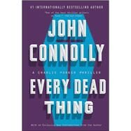 Every Dead Thing by Connolly, John, 9781501122620