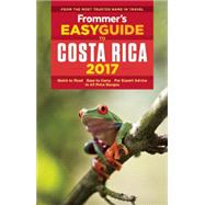 Frommer's EasyGuide to Costa Rica 2017 by Kahler, Karl, 9781628872620