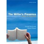 The Writer's Presence A Pool of Readings by McQuade, Donald; Atwan, Robert, 9780312672621
