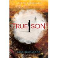 True Son by Krumwiede, Lana, 9780763672621