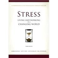 Stress: Living and Working in a Changing World by George Manning and Kent Curtis, 9780984442621