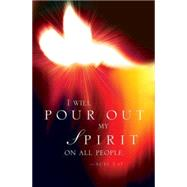 I Will Pour Out My Spirit Pentecost Bulletin 2016 by Not Available (NA), 9781501802621