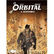 Orbital 6 by Runberg, Sylvain; Pellé, Serge, 9781849182621