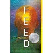 Feed by ANDERSON, M.T., 9780763662622