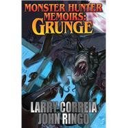 Grunge by Correia, Larry; Ringo, John, 9781481482622