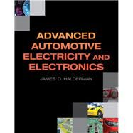 Advanced Automotive Electricity and Electronics by Halderman, James D., 9780132542623